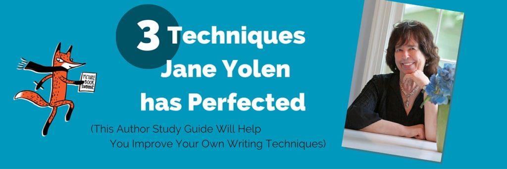 Jane Yolen - 3 Techniques