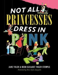 Not All Princesses by Jane Yolen